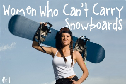 Women-Who-Cant-Carry-Snowboards